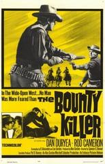 """Plakat von """"The Bounty Killer"""""""