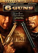 """Plakat von """"6 Guns"""""""