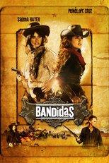 """Plakat von """"Bandidas"""""""