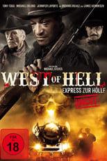 """Plakat von """"West of Hell - Express zur Hölle"""""""